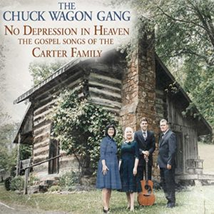 The Chuck Wagon Gang, There's No Depression In Heaven, The Carter Family, Syntax Creative - image