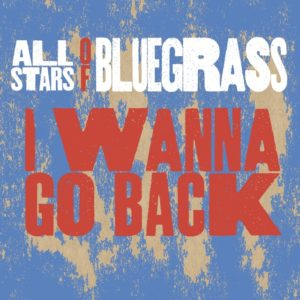 All Stars of Bluegrass, Steve Wariner, Phil Leadbetter, bluegrass, Pinecastle Records, Syntax Creative - image