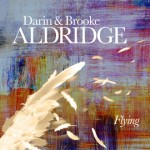 Darin and Brooke Aldridge_Flying