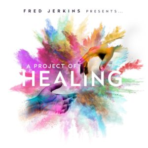 Fred Jerkins, A Project of Healing, Syntax Creative - image