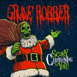 Grave Robber, Christmas music, rock, hard rock, punk, Rottweiler Records, Syntax Creative - image