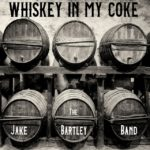 The Jake Bartley Band, country music, Americana, whiskey, Bonfire Recording Company, Syntax Creative - image