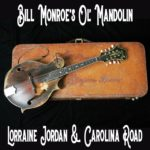 Lorraine Jordan, Carolina Road, Bill Monroe, bluegrass, Syntax Creative - image