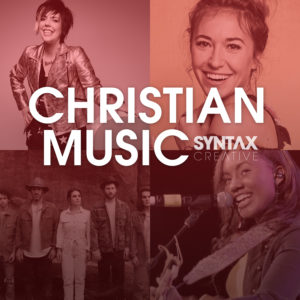 Yancy, Lauren Daigle, We the Kingdom, Jamie Grace, ByChristians, playlist, Christian music, CCM, Syntax Creative - image