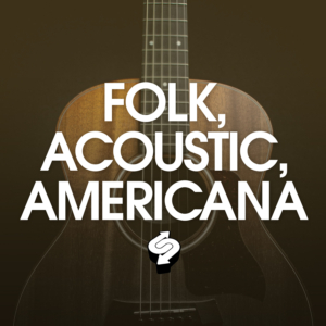 Folk, acoustic music, Americana, streaming, playlist, Syntax Creative - image