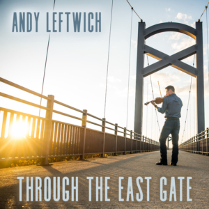 Andy Leftwich, fiddle, bluegrass, Mountain Home Music Company, Syntax Creative - image