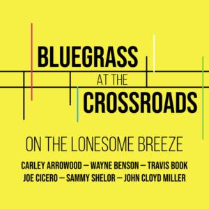 Carley Arrowood, Wayne Benson, Travis Book, bluegrass, acoustic, Syntax Creative - image