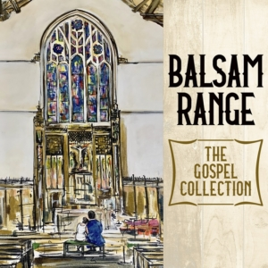 Balsam Range, bluegrass, gospel, acoustic, Mountain Home Music Company, Syntax Creative - image