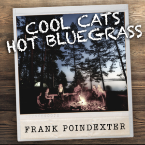 Frank Poindexter, Mountain Fever Records, bluegrass, Syntax Creative - image