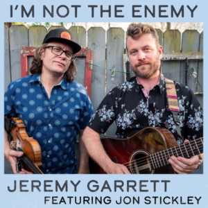 Jeremy Garrett, Jon Stickley, Americana, acoustic, fiddle, guitar, folk, jamgrass, Organic Records, Syntax Creative - image
