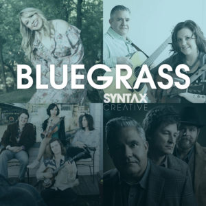 Kristy Cox, Kenny & Amanda Smith, The Wildmans, Band of Ruhks, Bluegrass Sounds, playlist, bluegrass, Syntax Creative - image