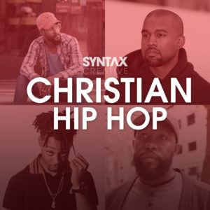 Sivion, Kanye West, 1K Phew, Sareem Poems, Christian music, hip hop, TRU Hip hop, playlist, Syntax Creative - image