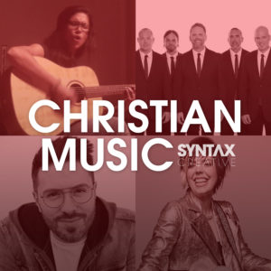 Christian music, CCM, playlist, Spotify, Apple Music, streaming, Syntax Creative - image